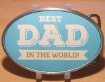Best Dad in the World Belt Buckle. Code A0023